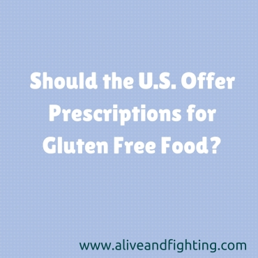 Should the U.S. Offer Prescriptions for Gluten Free Food-